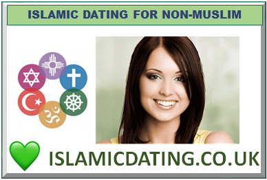 ISLAMIC DATING FOR NON-MUSLIM