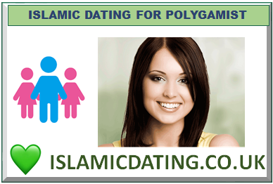 ISLAMIC DATING FOR POLYGAMIST